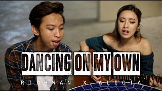 DANCING ON MY OWN (cover) by Calum Scott | feat. Alicia Marielle