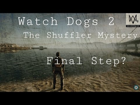 Watch Dogs 2 - The Shuffler Mystery | ENDING
