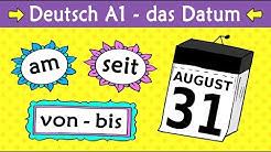 Deutsch A1: Das Datum (am/ab/seit/von/bis etc.) - German lesson for beginners: date + prepositions