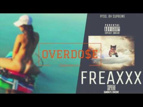 FREAXXX (Feat  Chuche) | Supreme Gandhi