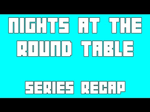 Dungeons and Dragons Comedy - Nights At The Round Table Series Recap!