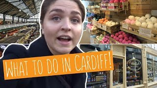 WHAT TO DO IN CARDIFF! | Top 4 places!