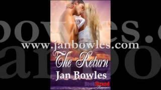 The Return by Jan Bowles - A Romance Novel