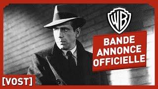 Le Faucon Maltais - Bande Annonce Officielle (VOST) - Humphrey Bogart