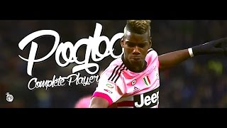 Pogba - The Complete Player - 2016