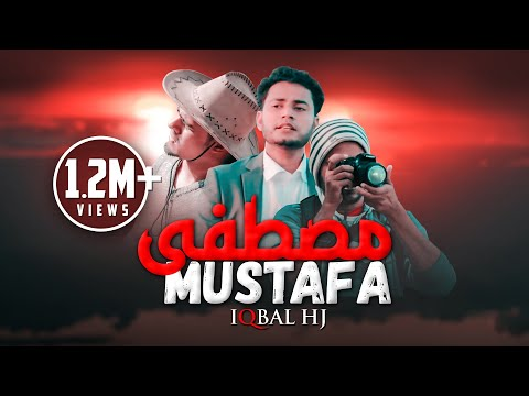 Iqbal HJ | Mustafa Official Video | Best Naa't Rasul SM