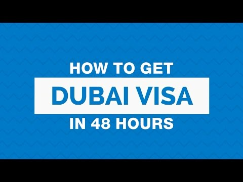 How to Get a Dubai Visa in 48 Hours