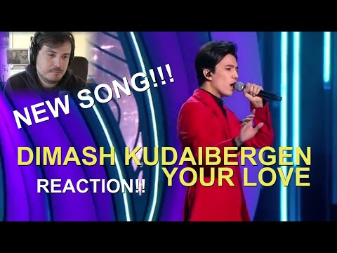 Dimash Kudaibergen NEW SONG!! Your love (премьера) REACTION!