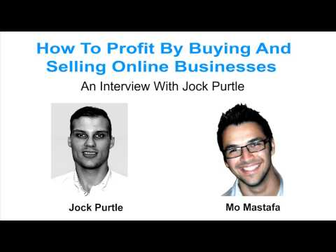 How To Profit By Buying And Selling Online Businesses - An Interview With Jock Purtle