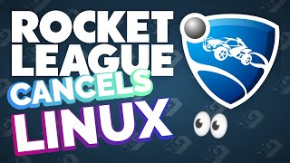 Rocket League CANCELS Linux Support (and what I'm doing about it)