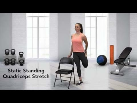 How to do a Static Standing Quadriceps Stretch