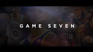 GAME SEVEN - The Best Two Words In Sports (NBA Playoffs 2018 Epic Trailer)