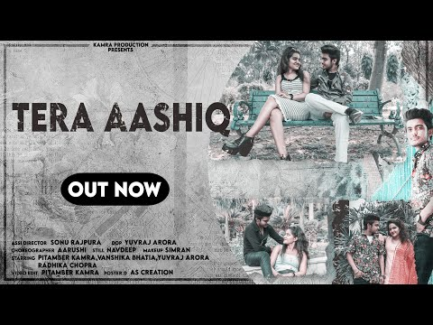 Tera Aashiq (Full Video) | True Love Story | B Praak | Jaani | Punjabi Songs 2020 | Kamra Production