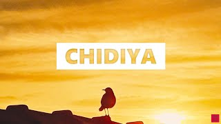 Vilen - Chidiya Lyrics [English Translation]