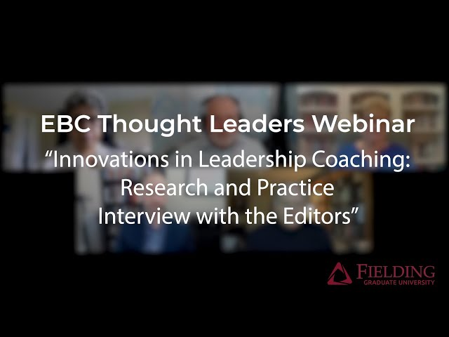 Innovations in Leadership Coaching: Research and Practice - Interview with the Editors