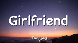 Charlie Puth - Girlfriend (Lyrics) 🎵