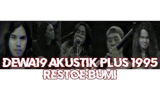 Akustik Plus 1995 Dewa19 Restoe Bumi