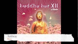 Ambray - Maya (Buddha Bar XII)