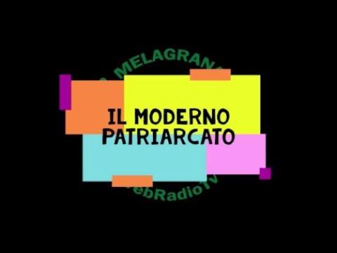 Il moderno patriarcato - PAROLE 21MAR21