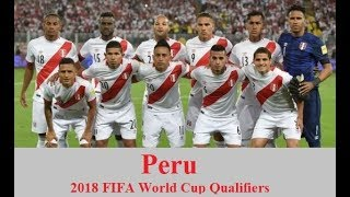 Peru ● Road to Russia ● All 26 goals in 2018 World Cup Qualifiers South America