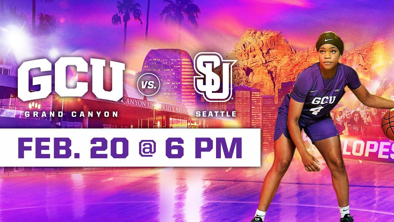 GCU Women's Basketball vs Seattle U February 20, 2020