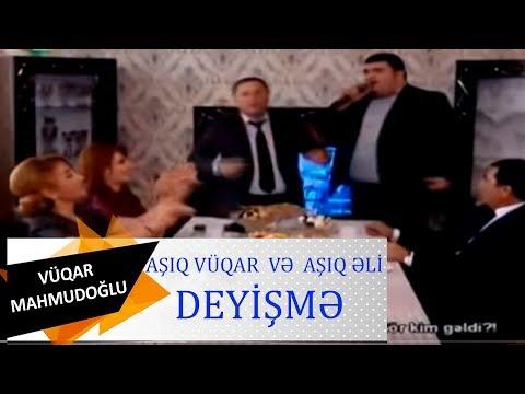 Asiq Vuqar Ve Asiq Eli - Deyisme