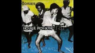The Gories - House Rockin