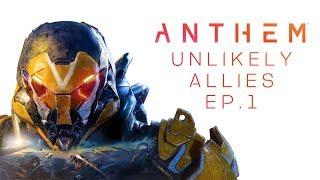 Werbung: Anthem Unlikely Allies Ep. 1 mit dem Heider