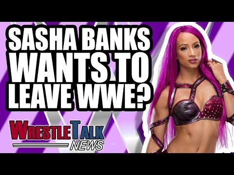 Sasha Banks ALSO WANTS TO LEAVE WWE?! Backstage Rumours SHOT DOWN! | WrestleTalk News Jan. 2019