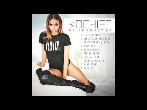 "Kochief ""GIRLS GONE WILD"" Milk & Honey EP [AUDIO]"