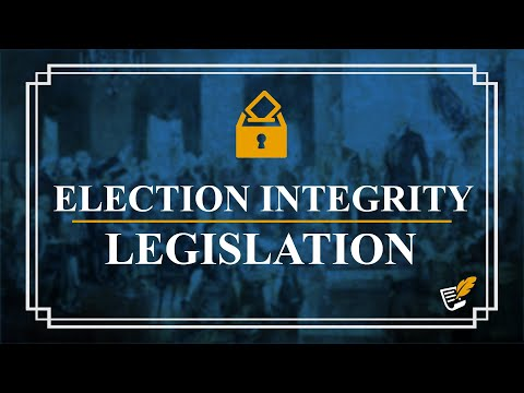 Real Election Integrity Legislation