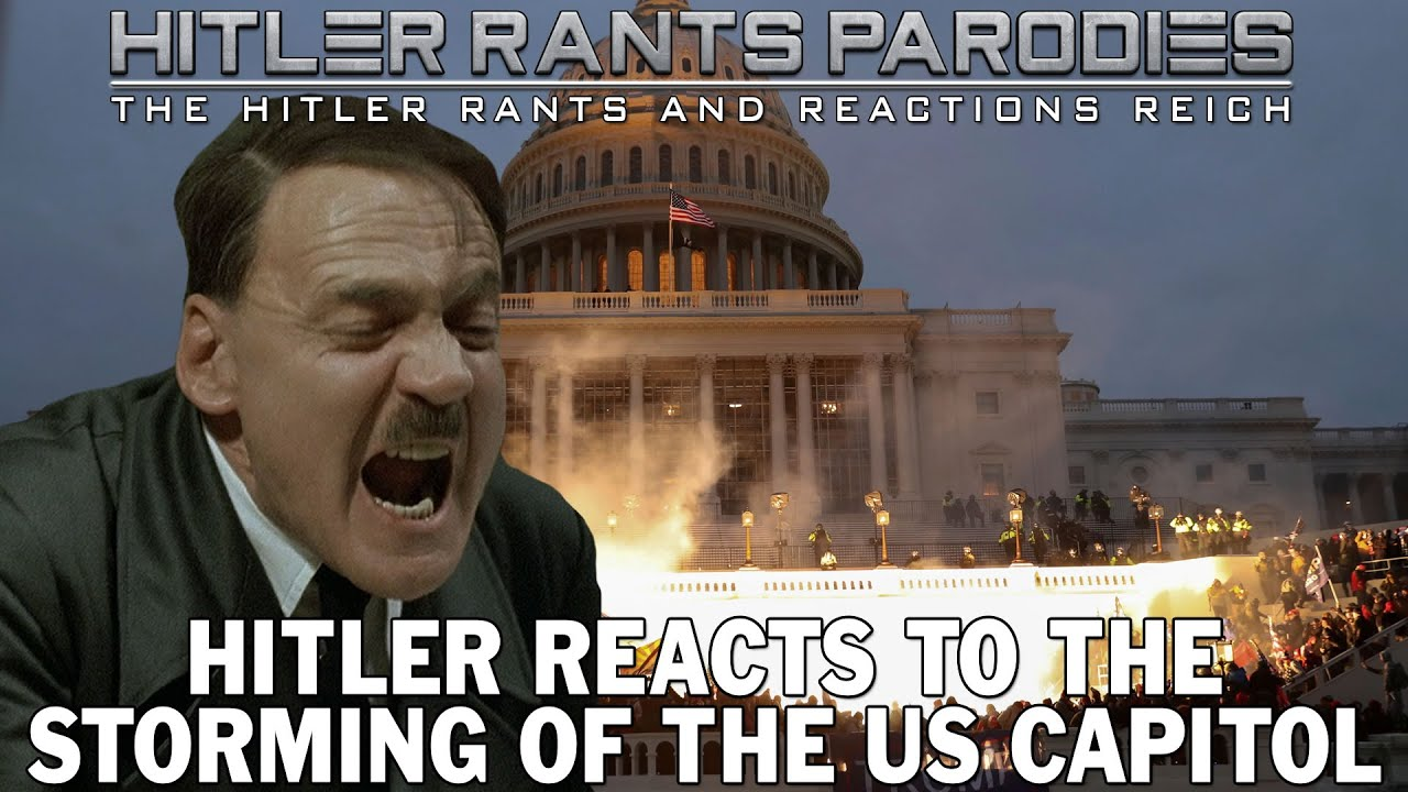 Hitler reacts to the storming of the US Capitol