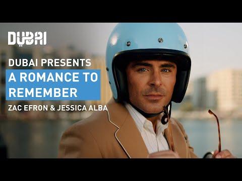 Dubai: A Romance to Remember | Visit Dubai | Zac Efron | Jessica Alba