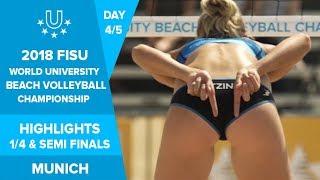 2018 FISU World University Beach Volleyball Championship Highlights - Day 4 - Quarter & Semi Finals