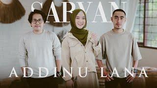 Download SABYAN - ADDINU LANA (OFFICIAL MUSIC VIDEO)