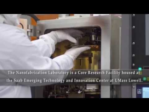 UMass Lowell Nanofabrication Laboratory