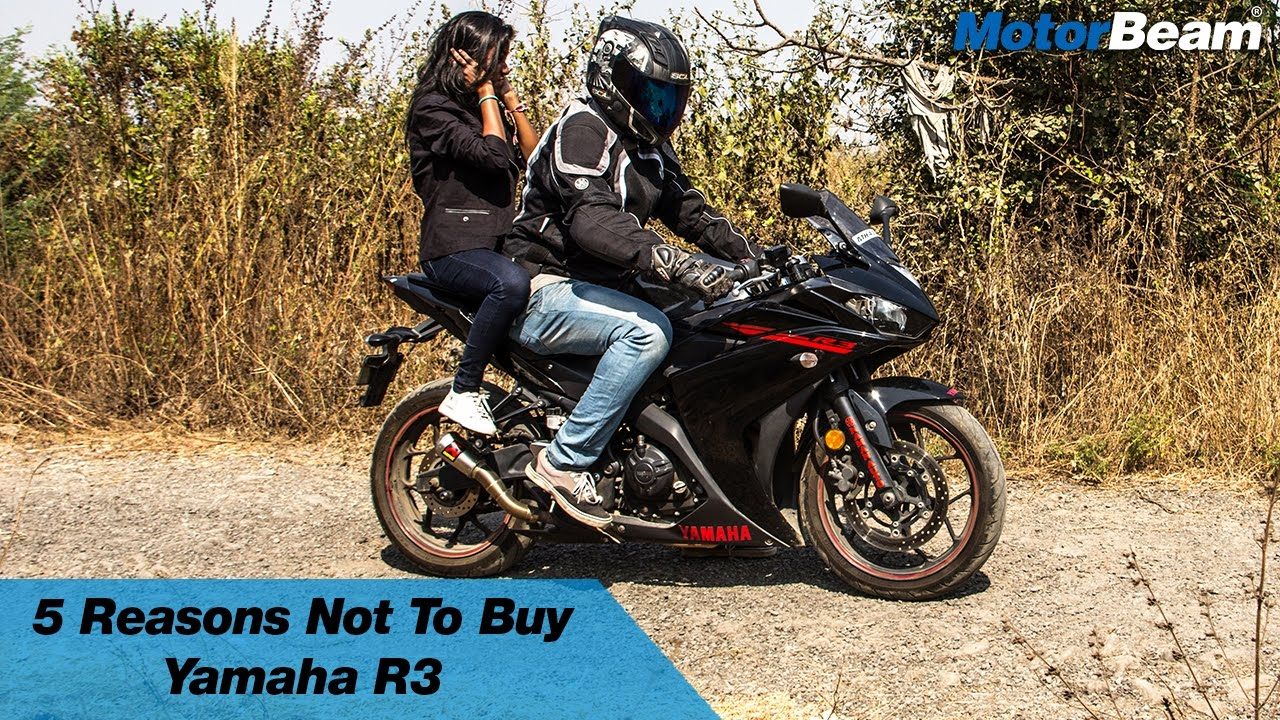5 Reasons Not To Buy Yamaha R3 Motorbeam Youtube