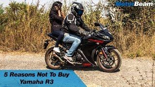 5 Reasons Not To Buy Yamaha R3 | MotorBeam