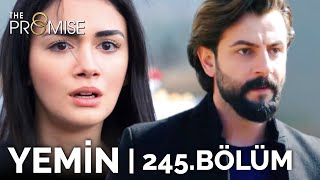 Yemin 245. Bölüm ( Sezon Finali ) | The Promise Season 2 Episode 245