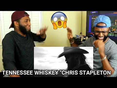 Chris Stapleton - Tennessee Whiskey  (REACTION)