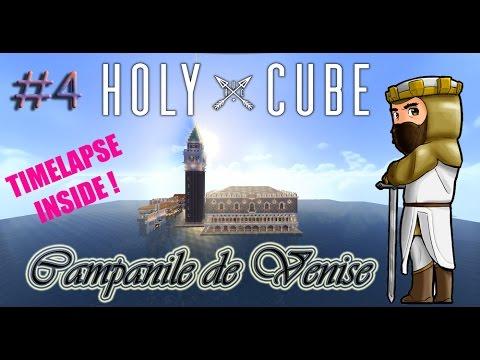 Holycube 3 #4 Le Campanile de Venise !