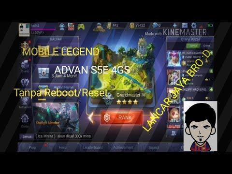 Cara bermain Mobile Legend Di Advan S5E 4G/4GS - Tanpa Reboot/Reset