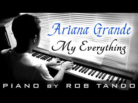 Ariana Grande - My Everything (Piano Cover | Rob Tando)