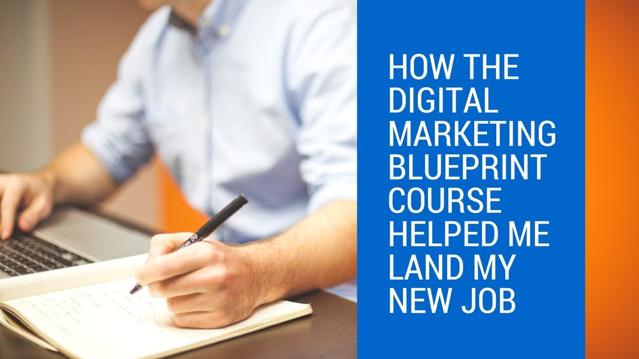 How the digital marketing career blueprint course helped me land my how the digital marketing career blueprint course helped me land my new job ft seth hymes malvernweather Image collections