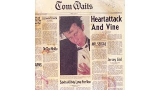 "Tom Waits - ""Jersey Girl"""