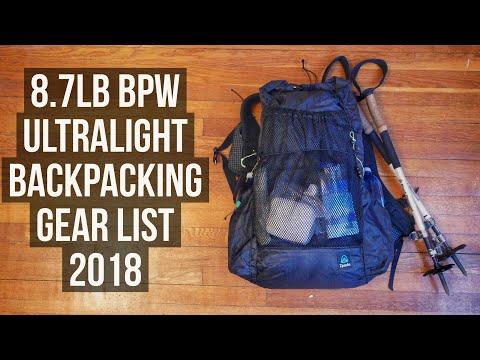 8.7lb BPW Ultralight Backpacking Gear List | 2018 - 3 Season | Multi Day / Thru Hike