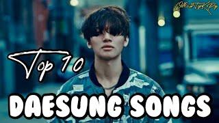 MY TOP 10 DAESUNG SONGS (10 LAGU DAESUNG TERBAIK) | Top K-Pop Version