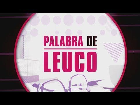 Palabra de Leuco (14/08/2018)