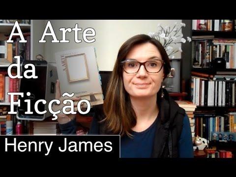 Book Talk #5: A Arte da Ficção (Henry James)