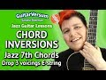 Jazz Guitar CHORD INVERSIONS - Drop 3 Voicings - E string - LESSON
